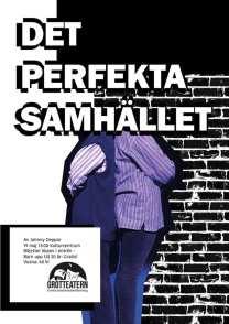 Affisch, det perfekta samhället